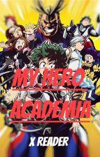My Hero Academia (X Reader) [Il mondo proibito] by fefychan