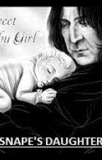 Snape's Daughter: Book 1 by Phoenix_Files