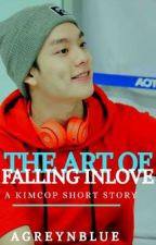 THE ART OF FALLING INLOVE  ( KIMCOP )✔ by AGREYNBLUE