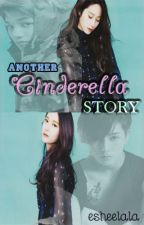Another Cinderella Story by EsheeLala
