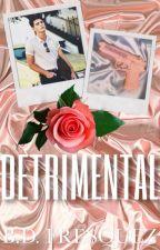 Detrimental by The_Dreamer_10