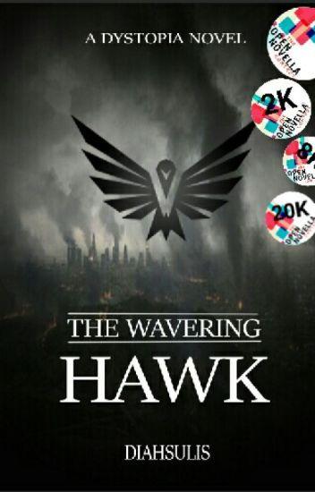 The Wavering Hawk [ENGLISH]