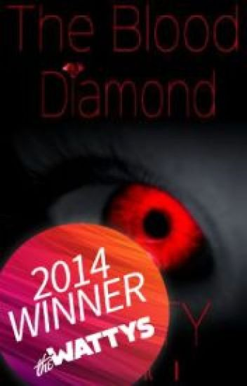 The Hunters Saga #1: The Blood Diamond (Watty Winner 2014)  ✅