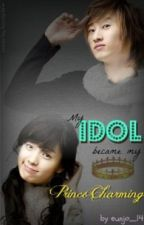 My Idol Became My Prince Charming Compilation [Finished] by eunjo_14
