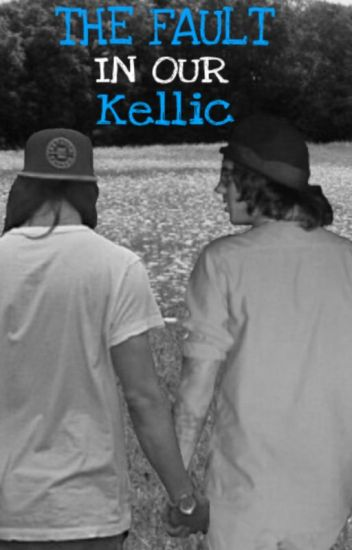 The Fault in Our Kellic