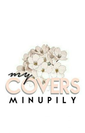 My Covers ~ 🌺 by minupily