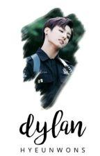 Dylan | Soon. by hyeunwons