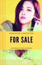 For sale ~ (rosekook) by internationalkookie