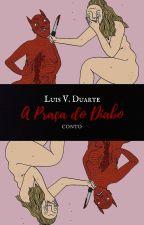 A Praça Do Diabo - Conto by PecadoresAnonimos