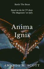Anima Ignis by wildmoonchild2256