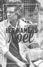 Her Name Is Noel. by Oce_Nialler