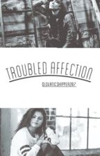 Troubled Affection {Delena} by DLovaticShipper207