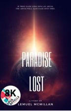 Paradise Lost(ONC Entry) by LemuelMcMillan