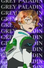 Grey Paladin ~ Pidge x Reader by simply_idiotic