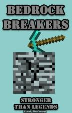 Stronger Than Legends (Bedrock Breakers) by CandyThePuppy
