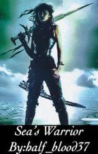 Sea's Warrior || Fem!Percy by half_blood37