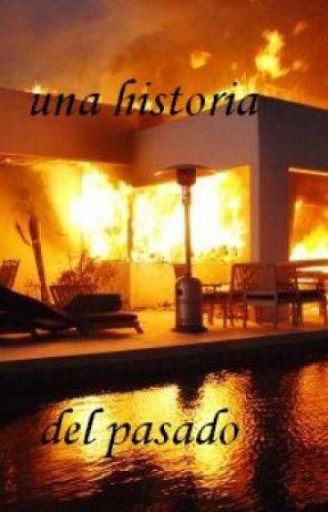 Una historia del pasado by lullaby97