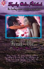 FIND ME by Yesha Lee (Still Available in Gaisano Stores) by AmorFilia