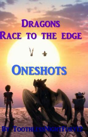 Dragons Race to the Edge: Oneshots - Hiccup's Birthday - Wattpad