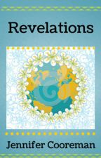 Revelations by theattentivesoul