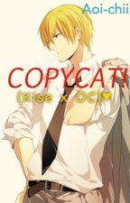 Copycat!! (Kise Ryota x OC) by Aoi_chii