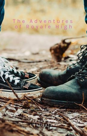 The Adventures Of Royale High Chapter 1 Wattpad