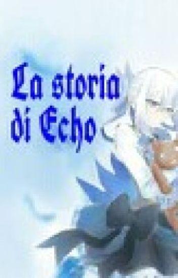 La storia di Echo