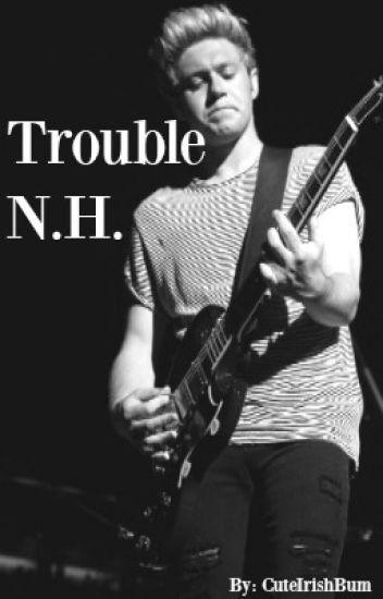 Trouble (Niall Horan, One Direction fanfiction) Dutch