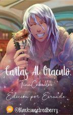 Cartas Al Oráculo by BlackSweetRedBerry