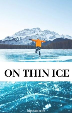 On Thin Ice by hipstateasee