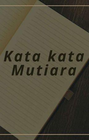 Kata Kata Mutiara Dan Semangat Stuck Wattpad