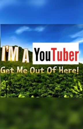I'm a youtuber.... GET ME OUT OF HERE by beautyofyoutubee