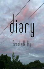 Diary by frostedkitty-