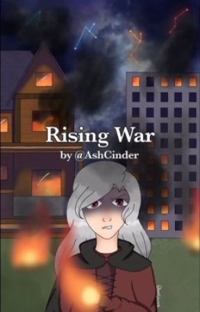 Rising War by AshCinder