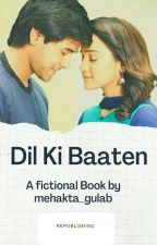 Dil Ki Baatien (To Be Continued)  by yudkbhians