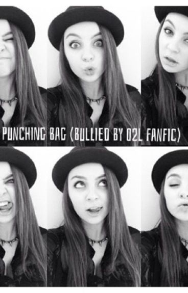 Punching Bag (Bullied by o2l fanfic)