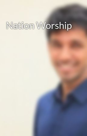 Nation Worship by Anshuman_Mruthunjaya