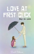 Love At First Click | ✓ by thecafemocha