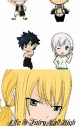 Life in Fairy Tail High by Nalunfairytail4ever
