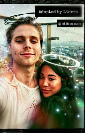 0af603081398 Adopted by lierra  luke hemmings and sierra deaton  - Chapter one ...