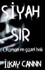SİYAH SIR by ilkay_cannn