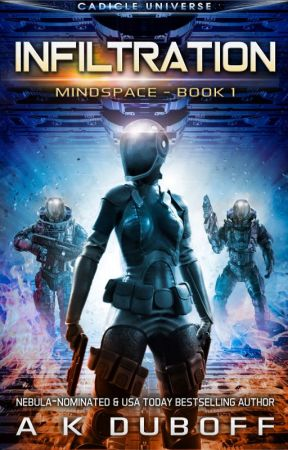 Infiltration (Mindspace Book 1): A Cadicle Space Opera Adventure by Amy_DuBoff