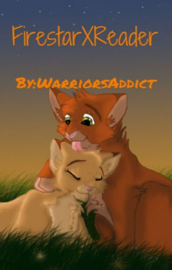 Firestar x reader fanfiction