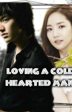 Loving A Cold Hearted Man. by Joecell