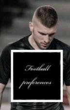 Football Preferences 3⚽️✨ by niklassuele