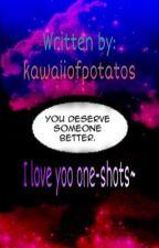 I Love Yoo one-shots~ by kawaiiofpotatos