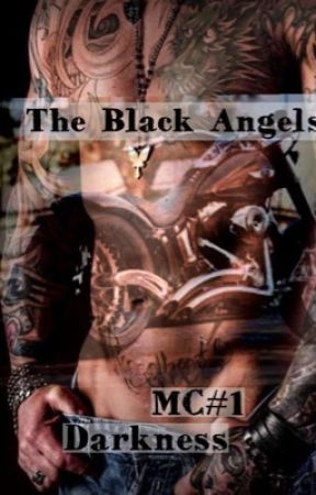 The Black Angels MC#1 - Darkness by ciachaa