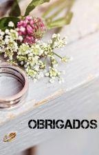 Obrigados á casar by biaguerra12