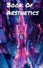 Book Of Aesthetics by ender1027