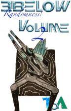 3Below Randomness! VOLUME 2 by TalesofArcadia